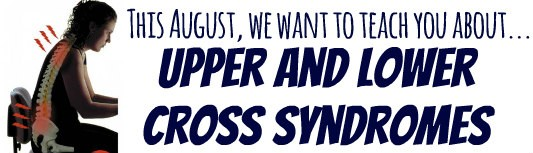 Upper and Lower Cross Syndrome